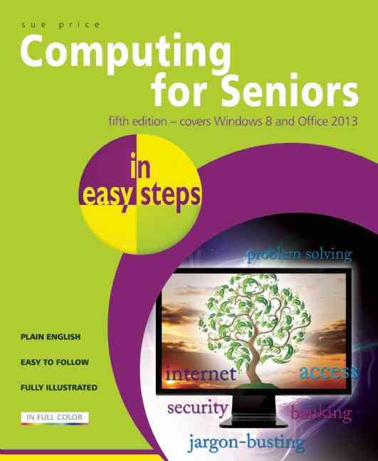 Computing for Seniors in Easy Steps By Price, Sue